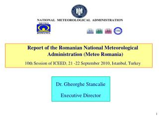 Report of the Romanian National Meteorological Administration (Meteo Romania)