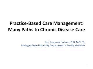 Practice-Based Care Management: Many Paths to Chronic Disease Care