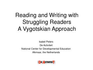 Reading and Writing with Struggling Readers   A Vygotskian Approach