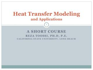 Heat Transfer Modeling  and Applications