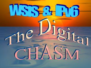 The Digital CHASM