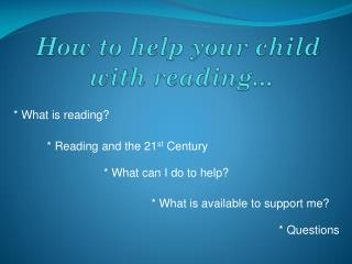 How to help your  child  with  reading...