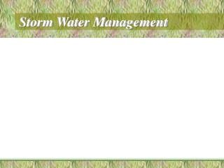 Storm Water Management