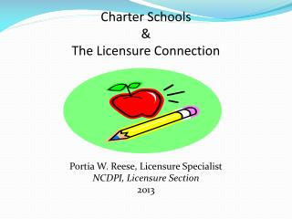 Charter Schools & The Licensure Connection