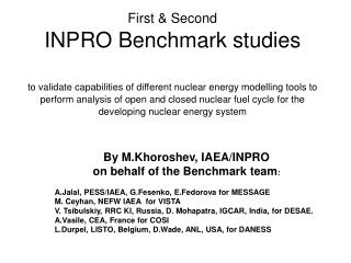 By M.Khoroshev, IAEA/INPRO on behalf of the Benchmark team :