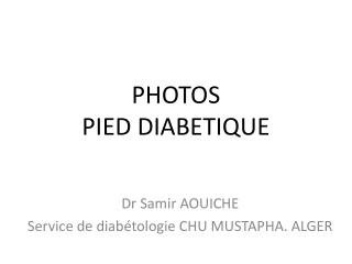 PHOTOS PIED DIABETIQUE
