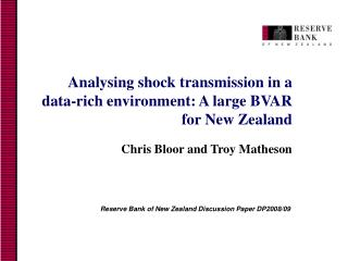 Analysing shock tran smission in a data-rich environment: A large BVAR for New Zealand