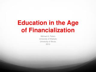 Education in the Age of Financialization