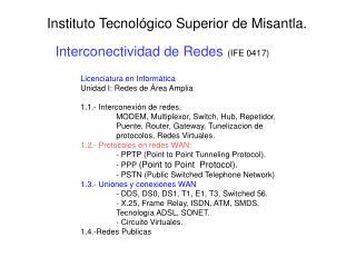 Interconectividad de Redes  (IFE 0417)