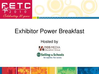 Exhibitor Power Breakfast
