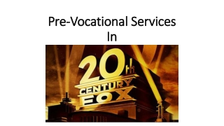 Pre-Vocational Services In