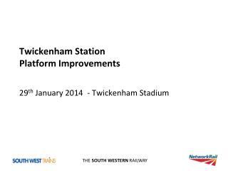 Twickenham Station Platform Improvements