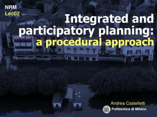 Integrated and participatory planning:  a procedural approach