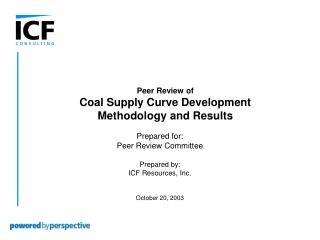 Prepared for: Peer Review Committee Prepared by: ICF Resources, Inc. October 20, 2003