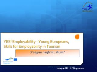 YES! Employability - Young Europeans, Skills for Employability in Tourism