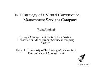 IS/IT strategy of a Virtual Construction           Management Services Company