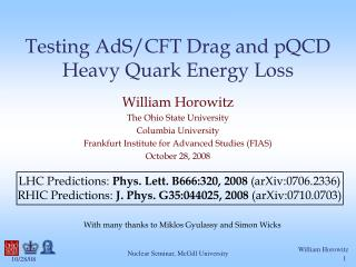 Testing AdS/CFT Drag and pQCD Heavy Quark Energy Loss