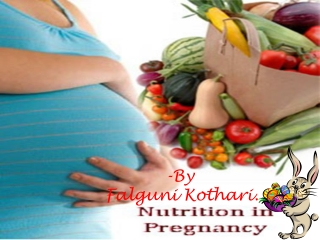 Nutrition in Pregnancy by Falguni Kothari