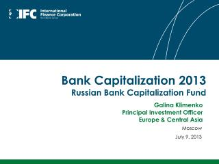 Bank Capitalization 2013 Russian Bank Capitalization Fund