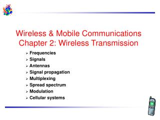 Wireless & Mobile Communications Chapter 2: Wireless Transmission
