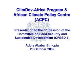 ClimDev-Africa Program & African Climate Policy Centre (ACPC)