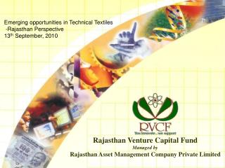 Rajasthan Venture Capital Fund Managed by  Rajasthan Asset Management Company Private Limited