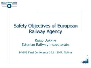 Safety Objectives of European Railway Agency