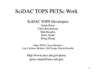 SciDAC TOPS PETSc Work