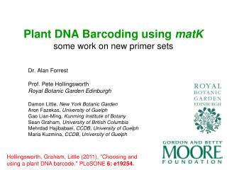 Plant DNA Barcoding using  matK some work on new primer sets