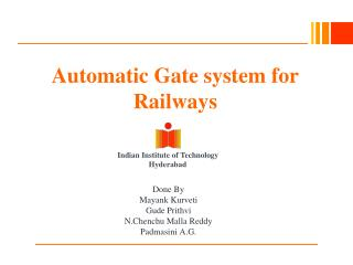 Automatic Gate system for Railways