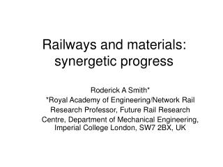 Railways and materials: synergetic progress