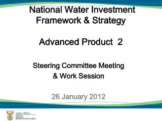 National Water Investment Framework & Strategy Advanced Product  2