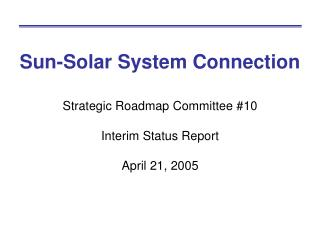 Sun-Solar System Connection