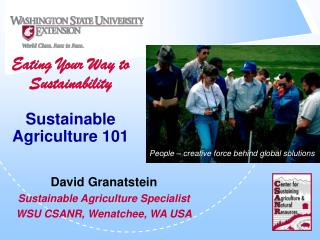 Eating Your Way to Sustainability Sustainable Agriculture 101