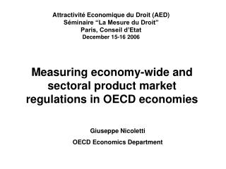 Measuring economy-wide and sectoral product market regulations in OECD economies