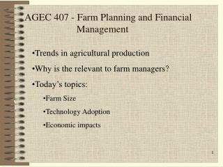 AGEC 407 - Farm Planning and Financial 			   Management