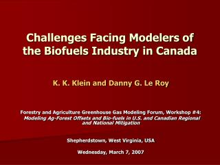 Challenges Facing Modelers of the Biofuels Industry in Canada