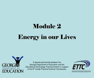 Module 2 Energy in our Lives