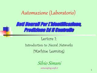 Automazione (Laboratorio) Reti Neurali Per L'identificazione, Predizione Ed Il Controllo