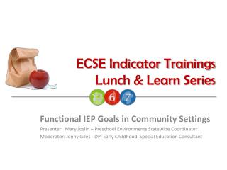 ECSE Indicator Trainings Lunch & Learn Series