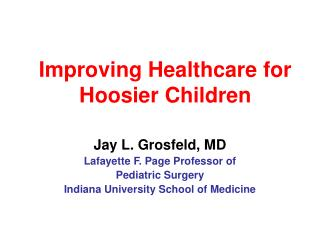 Improving Healthcare for Hoosier Children