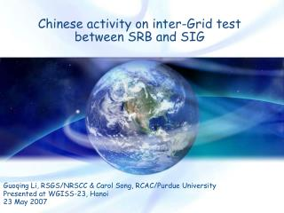 Chinese activity on inter-Grid test  between SRB and SIG
