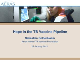 Hope in the TB Vaccine Pipeline