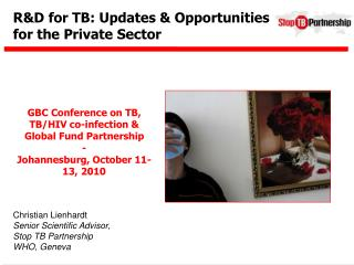 R&D for TB: Updates & Opportunities for the Private Sector