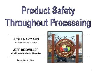 Product Safety Throughout Processing