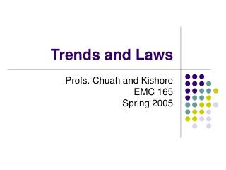 Trends and Laws