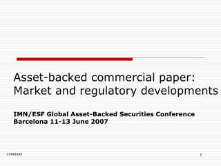 Asset-backed commercial paper: Market and regulatory developments