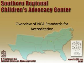 Overview of NCA Standards for Accreditation