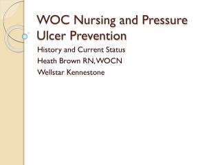 WOC Nursing and Pressure Ulcer Prevention