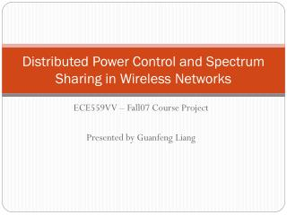Distributed Power Control and Spectrum Sharing in Wireless Networks